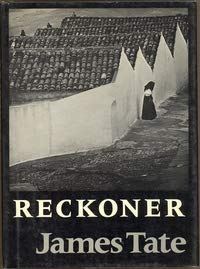 Reckoner: Painter of the American Scene by James Tate