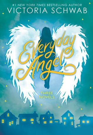 Everyday Angel: Three Novels by Victoria Schwab