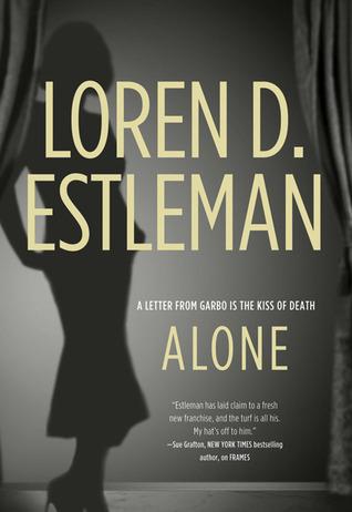 Alone by Loren D. Estleman