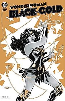 Wonder Woman: Black and Gold #2 by Che Grayson, Stephanie Williams, Mariko Tamaki