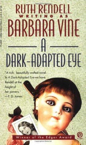A Dark-Adapted Eye by Barbara Vine, Ruth Rendell