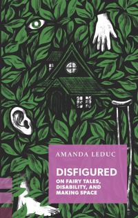Disfigured by Amanda Leduc