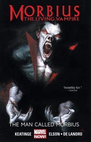Morbius: The Living Vampire: The Man Called Morbius by Richard Elson, Dan Slott, Valentine De Landro, Joe Keatinge, Marco Checchetto, Felix Ruiz, Carlos Rodríguez