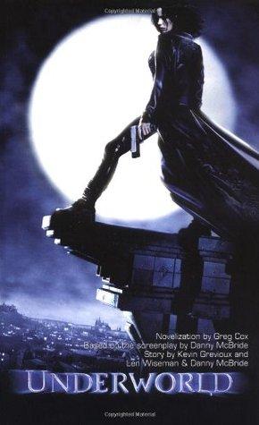 Underworld by Greg Cox, Kevin Grevioux, Danny McBride, Len Wiseman