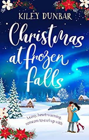 Christmas at Frozen Falls by Kiley Dunbar