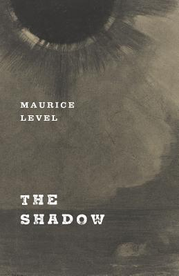 The Shadow by Maurice Level
