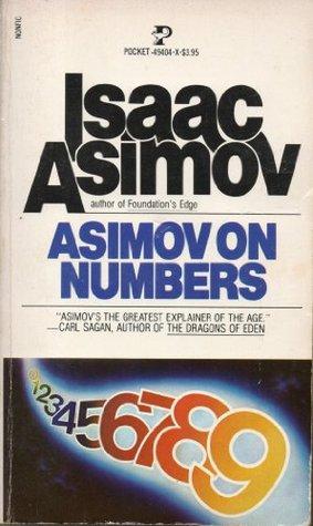 Asimov on Numbers by Isaac Asimov
