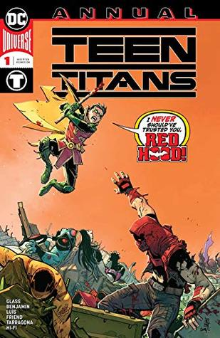 Teen Titans (2016-) Annual #1 by Adam Glass, Jordi Tarragona, Tomeu Morey, Giuseppe Camuncoli, Cam Smith, Ryan Benjamin, José Luís, Richard Friend