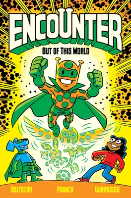 Encounter Vol. 1, Volume 1: Out of This World by Franco, Art Baltazar