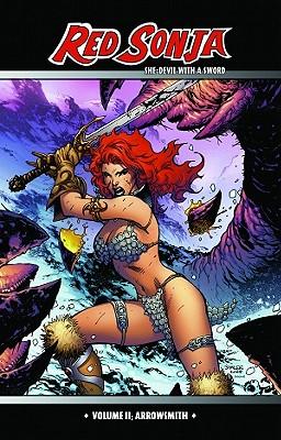 Red Sonja: She-Devil with a Sword Volume 2: Arrowsmith by Mel Avon Rubi, Greg Pak, Michael Avon Oeming