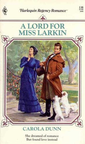 A Lord for Miss Larkin by Carola Dunn