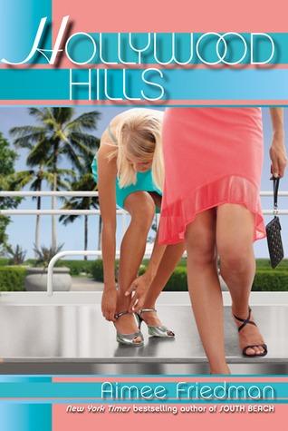 Hollywood Hills by Aimee Friedman