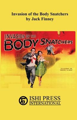 Invasion of the Body Snatchers by Jack Finney