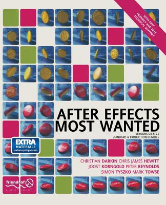 After Effects Most Wanted by Lee Reynolds, Joost Korngold, Mark Towse