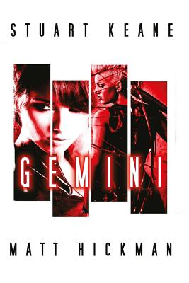 Gemini: A Psychological Horror by Stuart Keane, Matthew Hickman