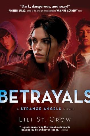 Betrayals by Lili St. Crow, Lilith Saintcrow