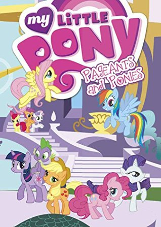 Pageants & Ponies by M.A. Larson, Justin Eisinger, Alonzo Simon, Cindy Morrow
