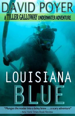 Louisiana Blue by David Poyer