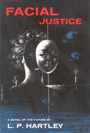 Facial Justice by L.P. Hartley