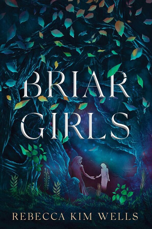 Briar Girls by Rebecca Kim Wells