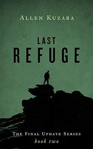 Last Refuge by Allen Kuzara