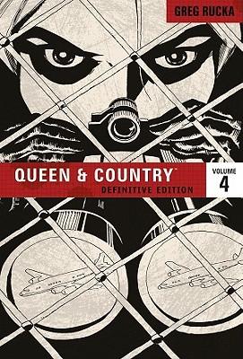 Queen and Country: The Definitive Edition, Vol. 4 by Scott Morse, Rick Burchett, Greg Rucka, Antony Johnston, Christopher J. Mitten, Brian Hurtt