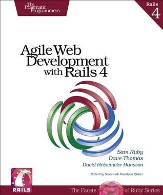Agile Web Development with Rails 4 by David Heinemeier Hansson, Sam Ruby, Dave Thomas
