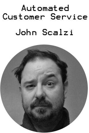 Automated Customer Service by John Scalzi