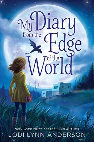 My Diary from the Edge of the World by Jodi Lynn Anderson