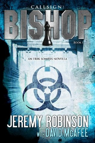 Callsign: Bishop (Erik Somers) by Jeremy Robinson