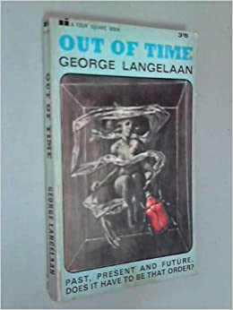 Out of Time by George Langelaan