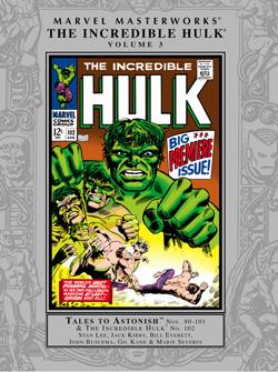 Marvel Masterworks: The Incredible Hulk, Vol. 3 by Marie Severin, Gil Kane, Gary Friedrich, John Buscema, Stan Lee, Jack Kirby, Bill Everett