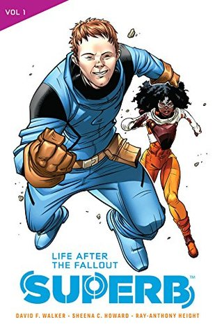 Superb Vol. 1: Life After the Fallout by David F. Walker, Sheena C. Howard