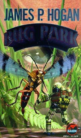 Bug Park by James P. Hogan