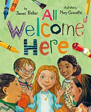 All Welcome Here by James Preller, Mary GrandPré