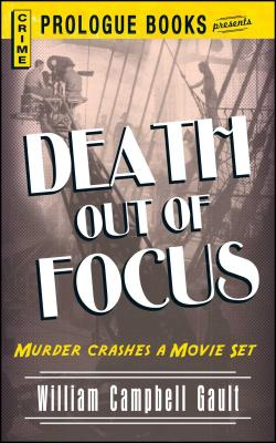 Death Out of Focus by William Campbell Gault