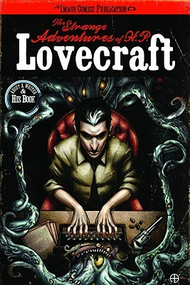 The Strange Adventures of H.P. Lovecraft, Volume 1 by Mac Carter, Tony Salmons