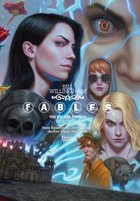 Fables: The Deluxe Edition, Book Fifteen by Bill Willingham, Matthew Sturges
