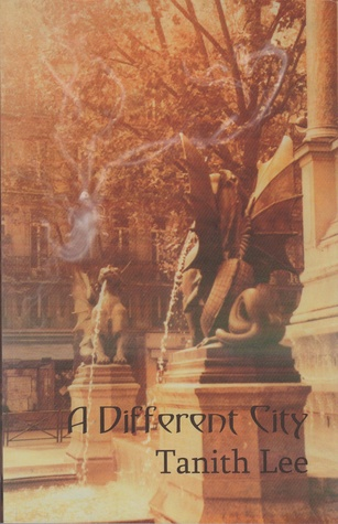 A Different City by Tanith Lee