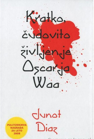 Kratko, čudovito življenje Oscarja Waa by Alenka Bole Vrabec, Junot Díaz