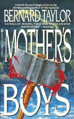Mother's Boys by Bernard Taylor