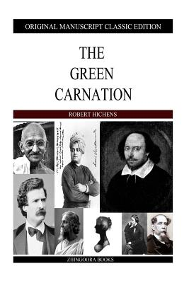 The Green Carnation by Robert Hichens