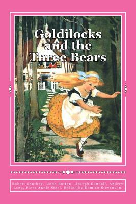 Goldilocks and the Three Bears: Special Edition by John Batten, Andrew Lang, Joseph Cundall