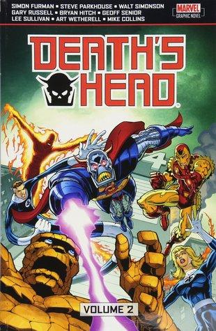 Death's Head: Volume 2 by Art Wetherell, Geoff Senior, Simon Furman, Mike Collins, Walter Simonson, Lee Sullivan, Gary Russell, Steve Parkhouse, Bryan Hitch