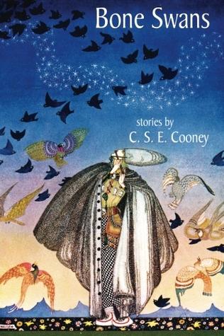 Bone Swans by C.S.E. Cooney, Gene Wolfe