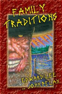Family Tradition by John Pelan, Edward Lee