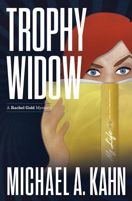 Trophy Widow by Michael Kahn