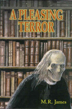 A Pleasing Terror: The Complete Supernatural Writings by Barbara Roden, M.R. James, Christopher Roden