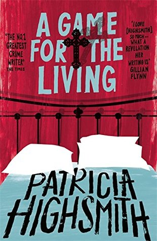 A Game for the Living: A Virago Modern Classic (Virago Modern Classics) by Patricia Highsmith