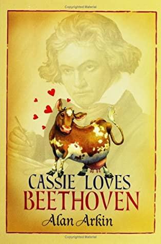 Cassie Loves Beethoven by Hala Wittwer, Alan Arkin